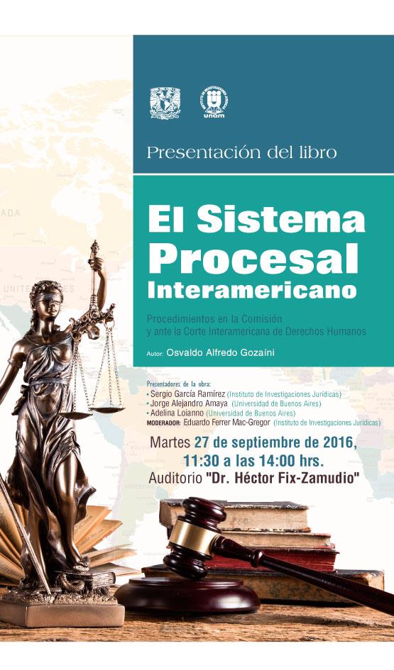 """Presentación del libro """"Sistema Procesal Interamericano. Procedimientos ante la Comisión y la Corte Interamericana de Derechos Humanos"""" de Osvaldo Alfredo Gozaíni"""