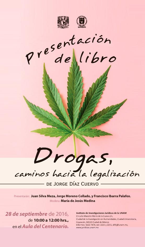 """Presentación del libro """"Drogas, caminos hacia la legalización"""" de Jorge Díaz Cuervo"""