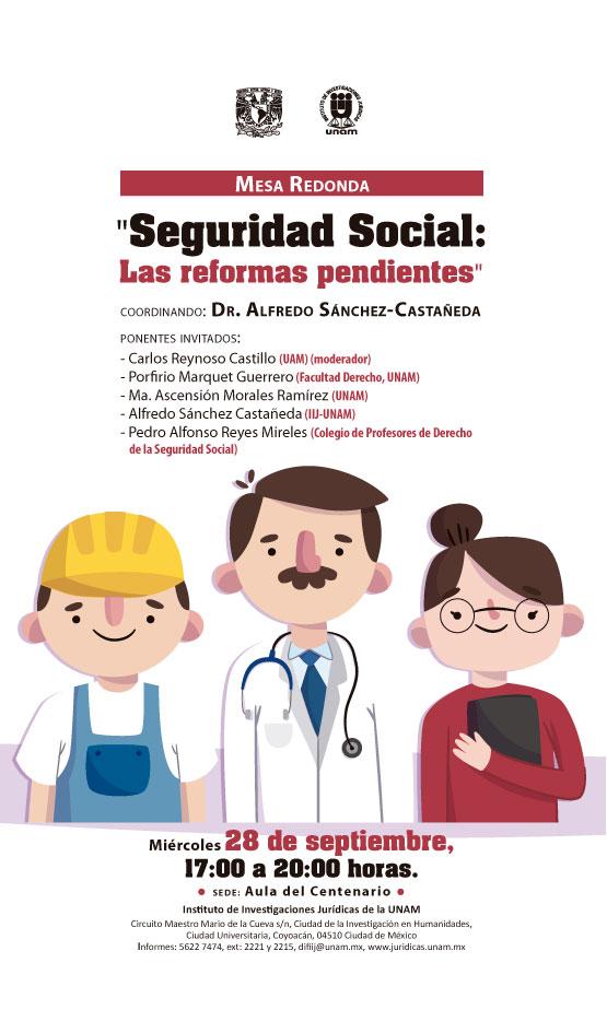 """Mesa Redonda """"Seguridad Social: Las reformas pendientes"""""""