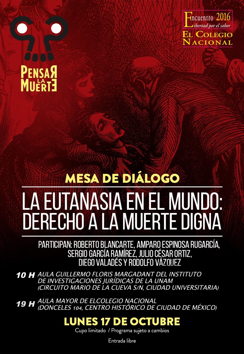 """Mesa de Diálogo """"La eutanasia en el mundo: Derecho a la muerte digna"""""""