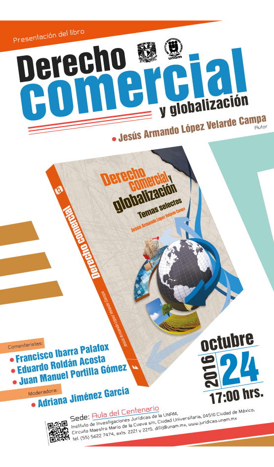 """Presentación del libro """"Derecho Comercial y Globalización"""" de Jesús Armando López Velarde Campa"""