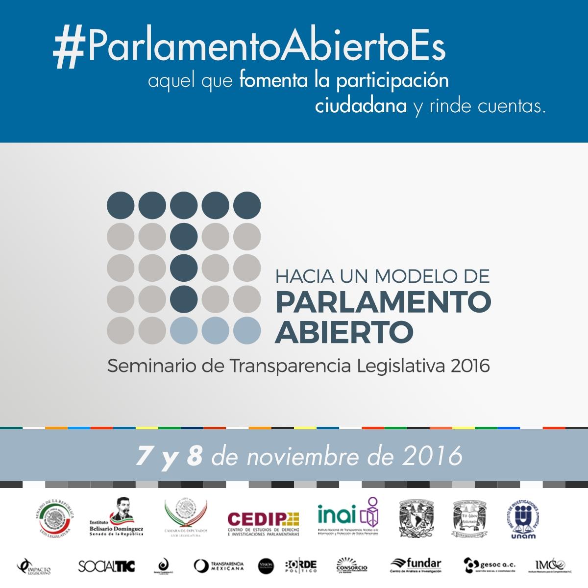"""Seminario de Transparencia Legislativa 2016 """"Hacia un modelo de parlamento abierto"""""""