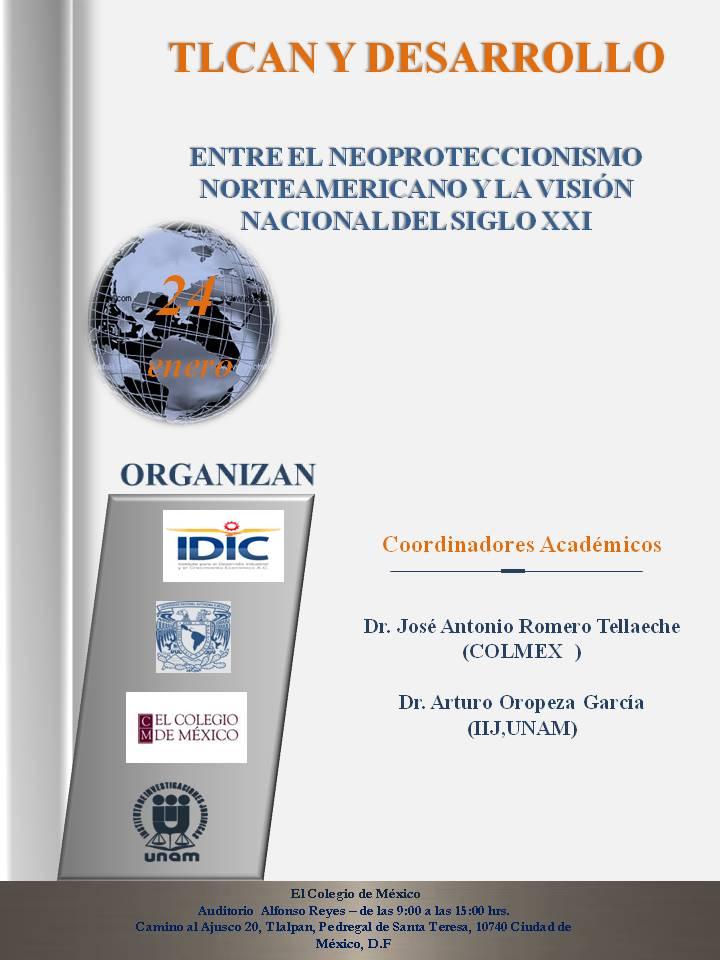 """Seminario """"TLCAN y desarrollo. Entre el neoproteccionismo y la visión nacional del Siglo XXI"""""""
