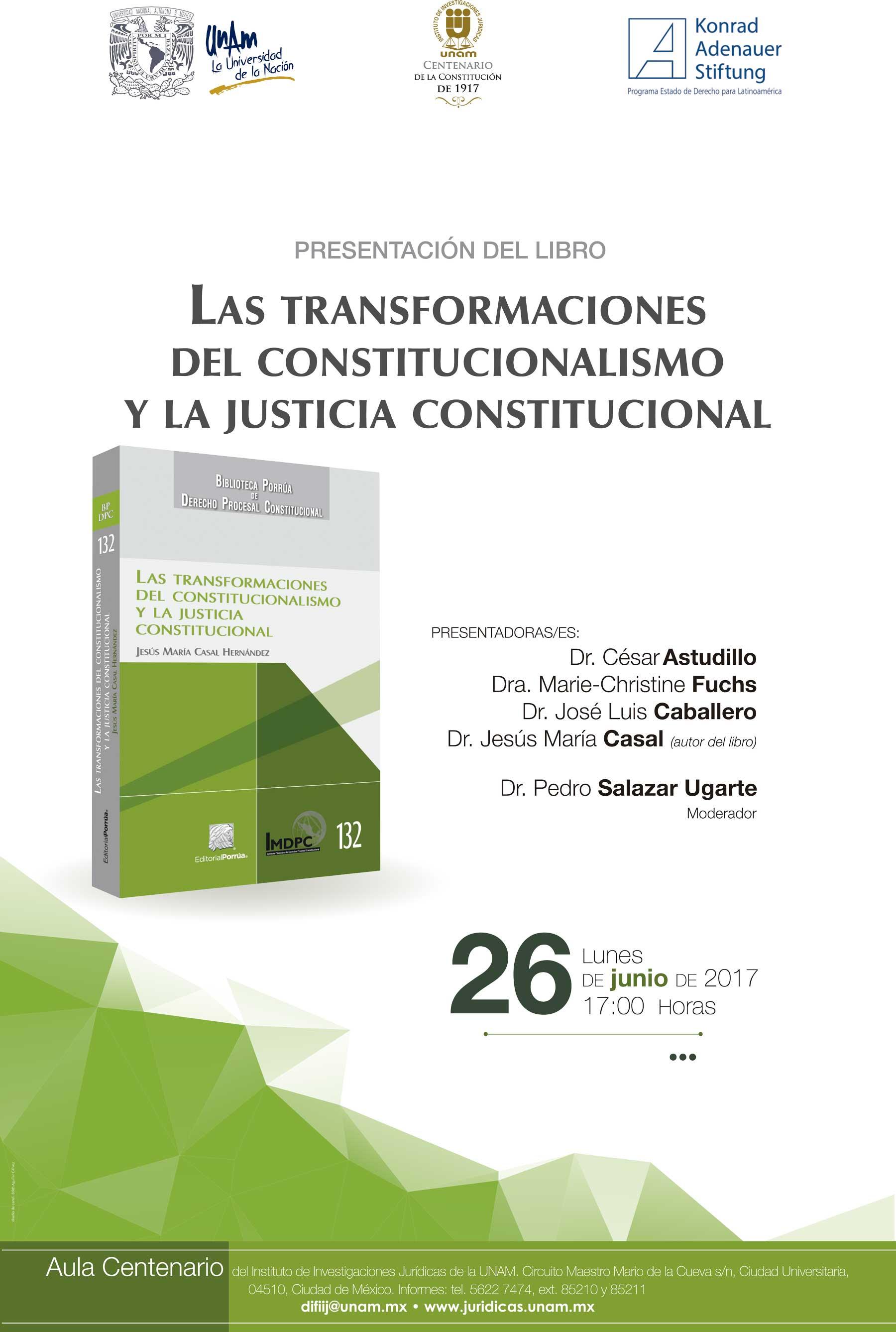 Las transformaciones del constitucionalismo y la justicia constitucional