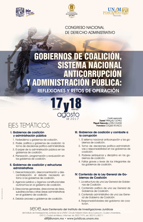 Congreso Nacional de Derecho Administrativo: Gobiernos de coalición, Sistema Nacional Anticorrupción y Administración pública: reflexiones y retos de operación