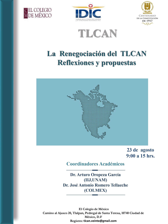 La Renegociación del TLCAN. Reflexiones y propuestas
