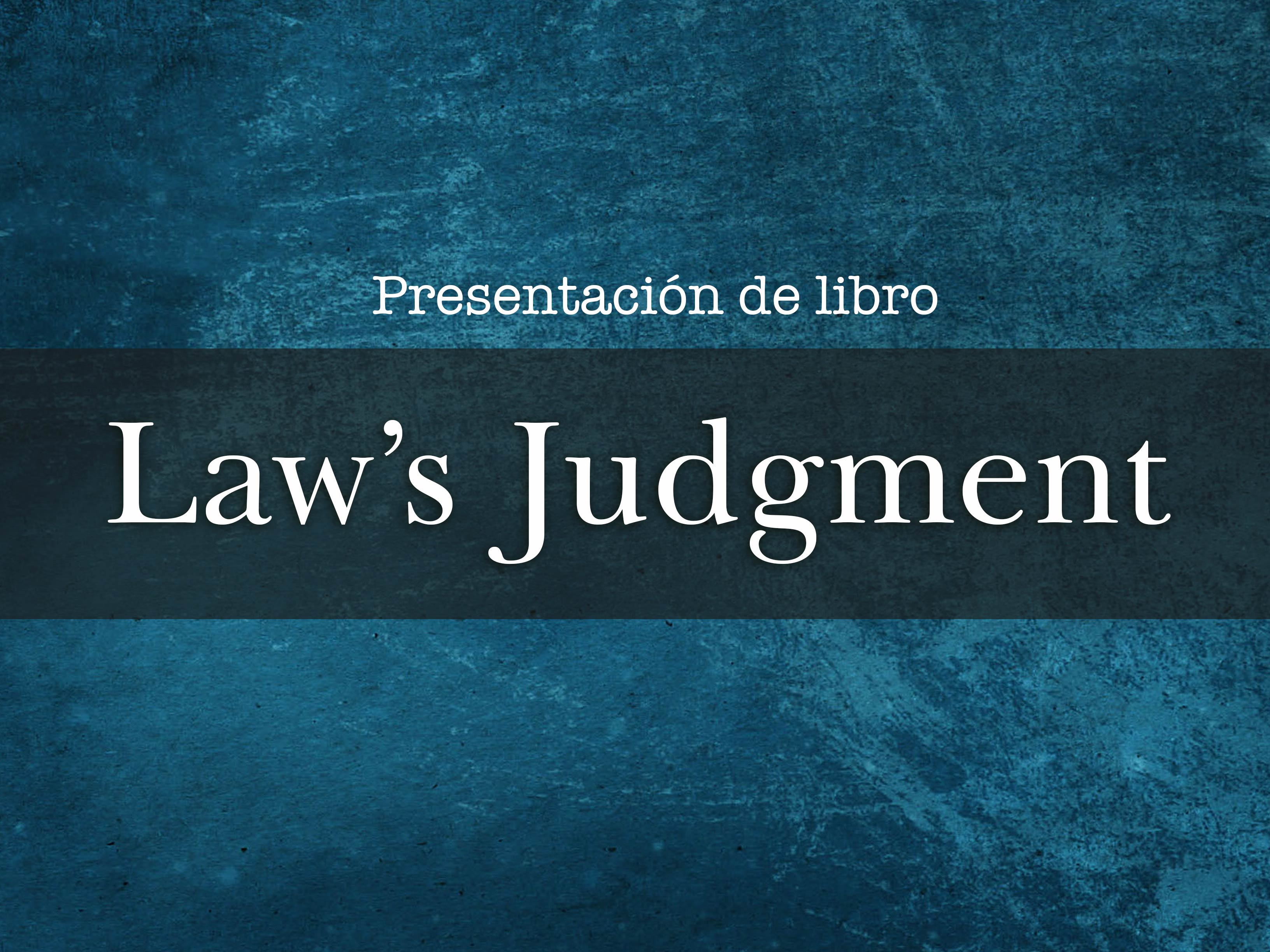 Law's Judgment. De  William Lucy Durham University
