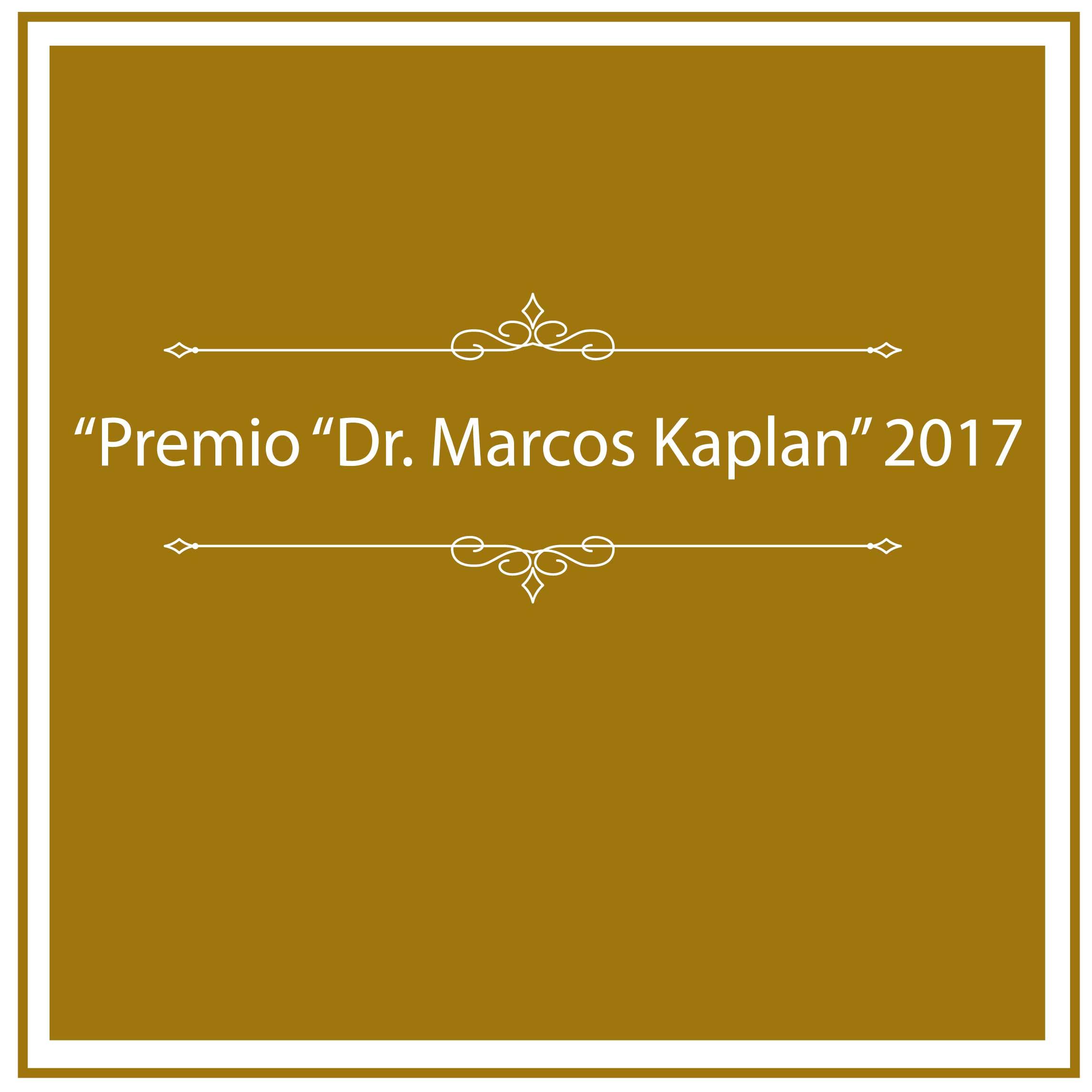 Entrega del Premio Marcos Kaplan 2017