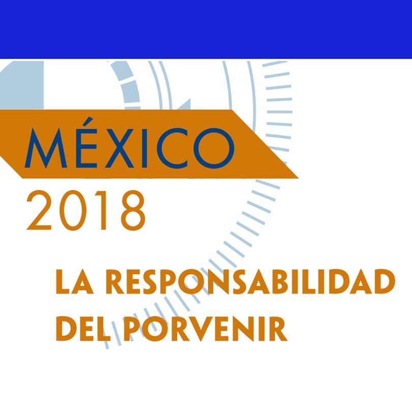 Seminario y Presentación de la Obra Editorial México 2018. La responsabilidad del porvenir: II. La nueva sociedad global. El reto de la diplomacia
