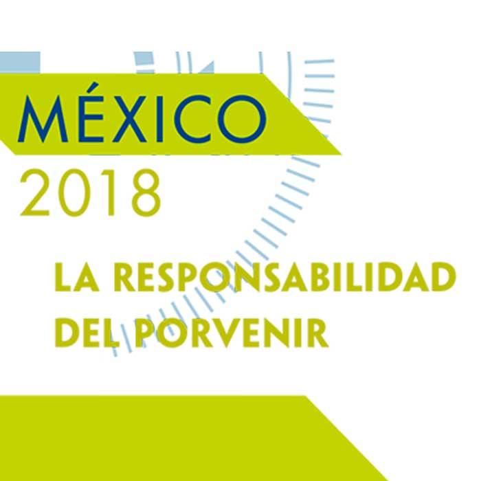Seminario y presentación de la obra editorial México 2018. La responsabilidad del porvenir. III. Sociedad, Valores y Desarrollo