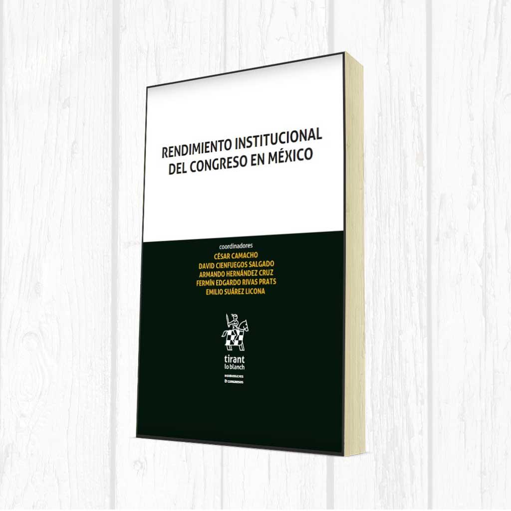 Rendimiento Institucional del Congreso en México