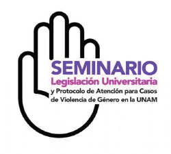 Legislación Universitaria y Protocolo de Atención para Casos de Violencia de Género en la UNAM