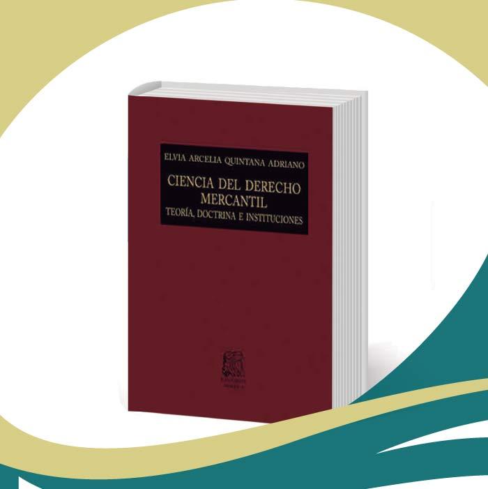 Ciencia del Derecho Mercantil: Teoría, doctrina e instituciones