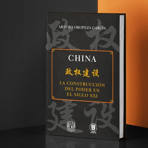 China. La construcción del poder en el siglo XXI