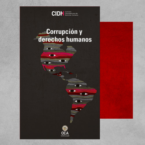 """Seminario permanente de análisis de temas o decisiones del Sistema Interamericano de Derechos Humanos. Webinar """"Corrupción y derechos humanos""""."""
