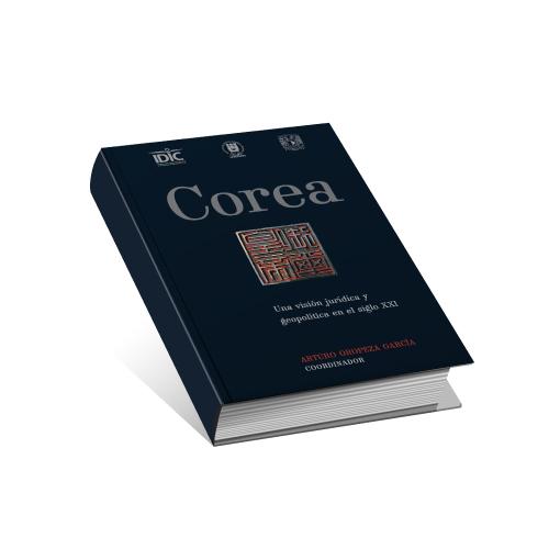 """Seminario Internacional y Presentación de Libro """"Corea una visión jurídica y geopolítica en el siglo XXI"""""""