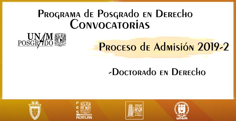 Informes: dociij@gmail.com  http://derecho.posgrado.unam.mx/convocatorias/
