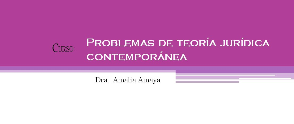 Curso: Problemas de Teoría Jurídica
