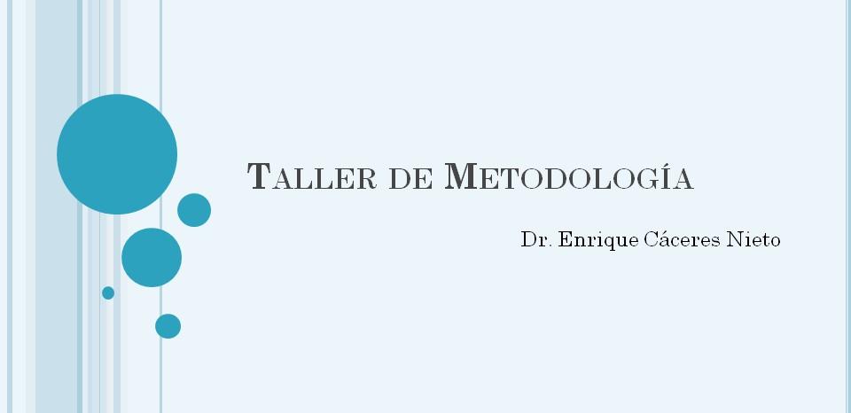 Taller de Metodología