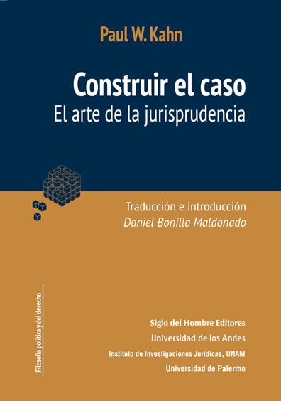 Construir el caso. El arte de la jurisprudencia