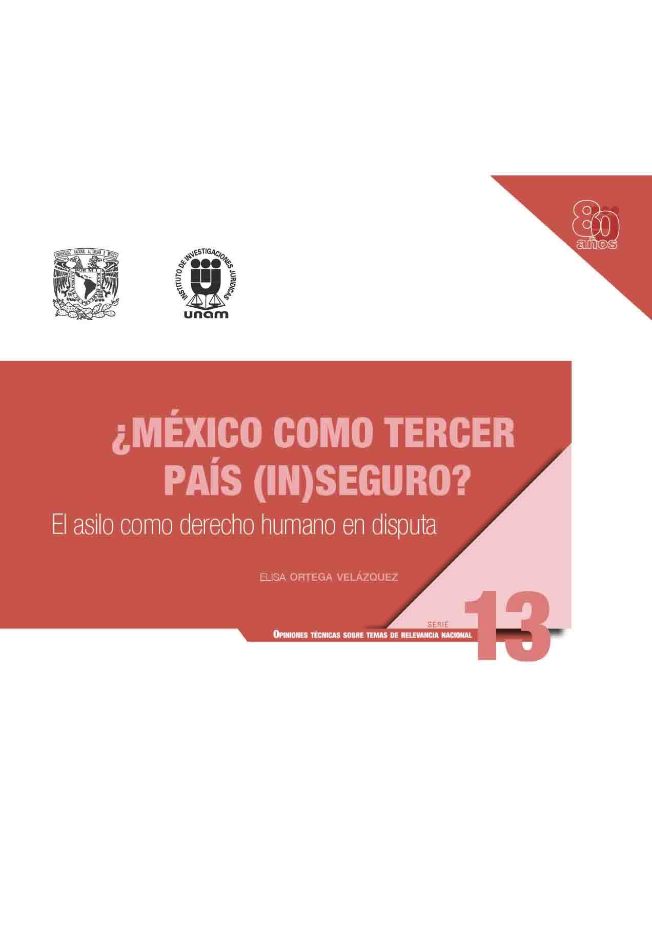 ¿México como tercer país (in)seguro? El asilo como derecho humano en disputa