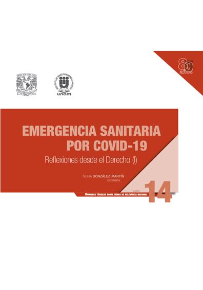 Emergencia sanitaria por COVID-19: reflexiones desde el derecho (I)