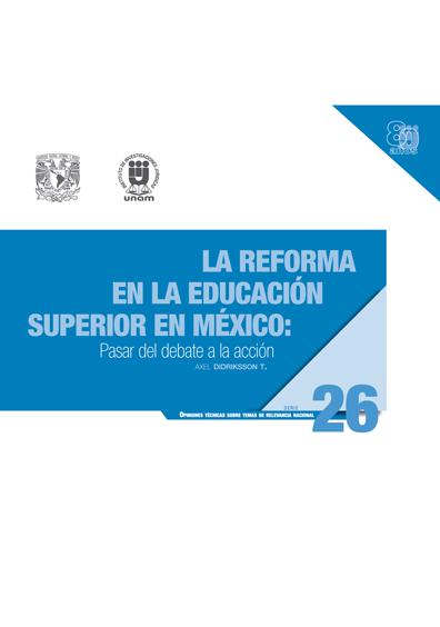 La reforma en la educación superior en México: pasar del debate a la acción