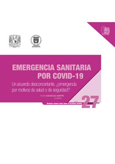 Emergencia sanitaria por COVID-19: Un acuerdo desconcertante, ¿emergencia por motivos de salud o de seguridad?