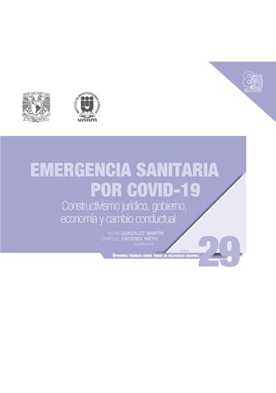 Emergencia sanitaria por COVID-19: Constructivismo jurídico, gobierno, economía y cambio conductual
