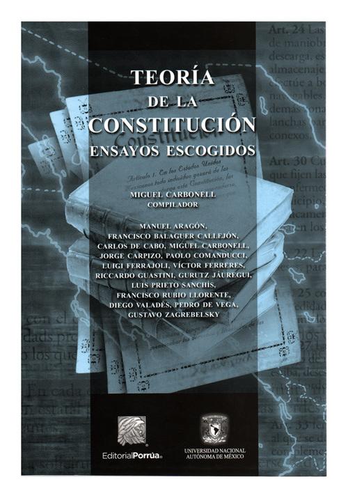 Teoría de la Constitución. Ensayos escogidos