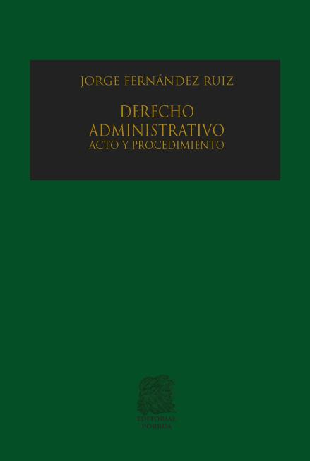 Derecho administrativo. Acto y procedimiento